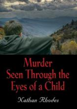 Murder Seen Through the Eyes of a Child - Book Image Did Not Load!