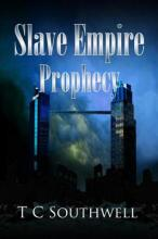 Slave Empire I, Prophecy (book) by TC Southwell