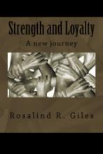 Strength and Loyalty (poetry book) by Rosalind R. Giles