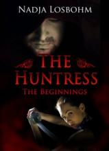 The Huntress - The Beginnings - Book Image Did Not Load!