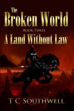 The Broken World III - A Land Without Law