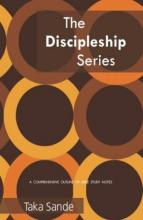 The Discipleship Series (book) by Taka Sande