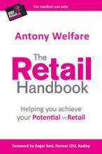 The Retail Handbook: Helping You Achieve Your Potential in Retail