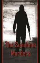 The Sunshine Murders (book) by Dave Donahue