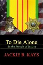 To Die Alone - Book Image Did Not Load!