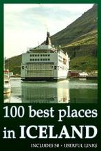 100 best places in ICELAND (book) by Lars K. Jonsson