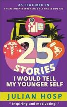 25 Stories I would tell my Younger Self (book) by Julian Hosp