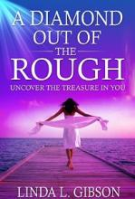 A DIAMOND OUT OF THE ROUGH (book) by Linda Gibson