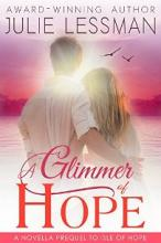 A Glimmer of Hope (book) by Julie Lessman