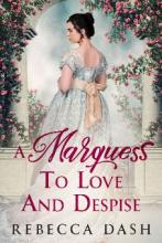 A Marquess To Love And Despise - Book cover