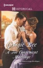 A Too Convenient Marriage (book) by Georgie Lee