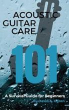 Acoustic Guitar Care 101 - Book Cover