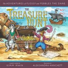 The Adventures of Flossy and Pebbles the Dane: The Treasure Hunt - Book cover