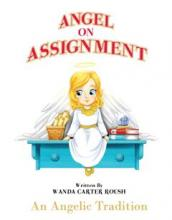 Angel on Assignment ~ An Angelic Tradition - Book cover