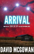 Arrival: Book One of From The Sky - Book Cover