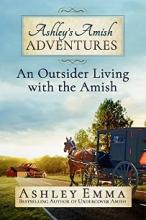 Ashley's Amish Adventures - Book 1 cover