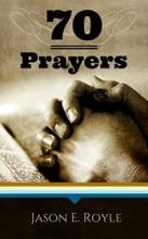 Book of 70 Prayers (book) by Jason E. Royle