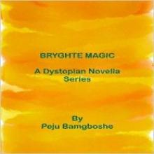 Bryghte Magic (book) by Peju Bamgboshe