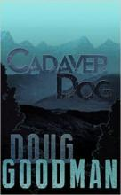 Cadaver Dog (book) by Doug Goodman