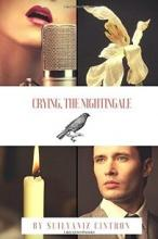 Crying, the Nightingale - Book cover