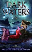 Dark Waters: A Mermaid Anthology - Book cover