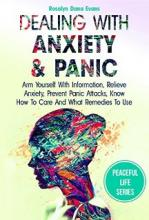 Dealing With Anxiety And Panic - Book cover
