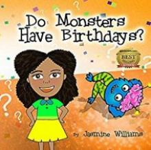 Do Monsters Have Birthdays? (book) by Jasmine Williams