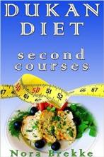 Dukan Diet Second Courses (book) by Nora Brekke