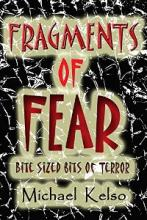 Fragments of Fear (book) by Michael Kelso