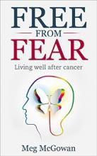 Free From Fear: Living well After Cancer - Book cover