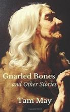 Gnarled Bones and Other Stories - Book Cover