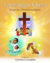Growing In Christ Steps to a Firm Foundation - Book cover