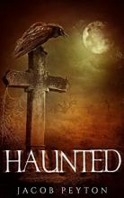 Haunted (book) by Jacob Peyton