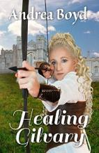 Healing Gilvary (book) by Andrea Boyd