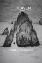 Heaven - a poem by Robert Segarra