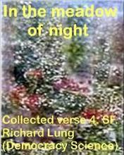 In The Meadow Of Night (book) by Richard Lung