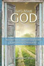 Let's Meet God (book) by Christopher Hearn