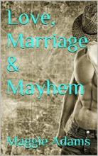 Love, Marriage & Mayhem - Book Cover