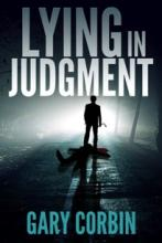 Lying in Judgment (book) by Gary Corbin