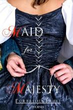 Maid for Majesty - Book cover