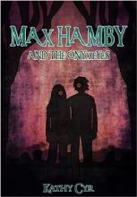 Max Hamby and the Onyx Eyes (book) by Kathy Cyr