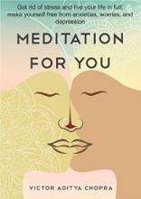 Meditation for You (book) by Viktor Aditya Chopra