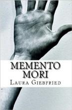 Momento Mori (book) by Laura Giebfried