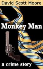Monkey Man: a crime story - Book cover