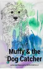 Muffy and the Dog Catcher (book) by Devra Robitaille