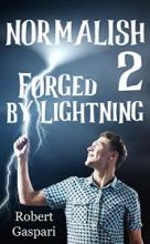 Normalish 2: Forged by Lightning - Book cover