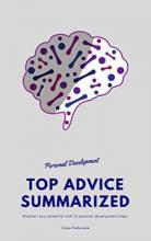 Personal Development Top Advice Summarized - Book cover