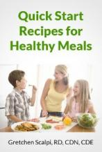 Quick Start Recipes For Healthy Meals - Book cover