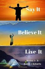 Say it Believe it Live it (book) by Robin Roberts