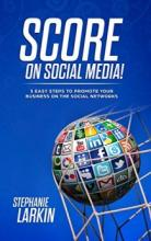 SCORE on Social Media! - Book cover